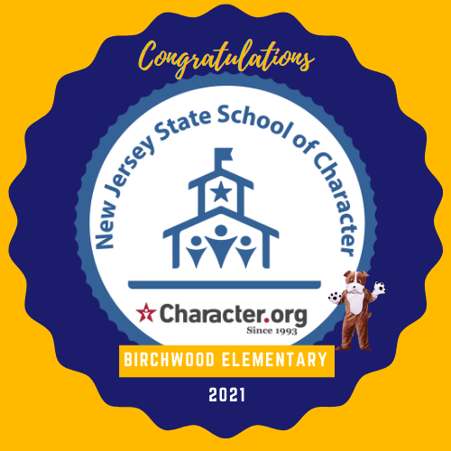 Birchwood Elementary has been named a NJ School of Character for 2021